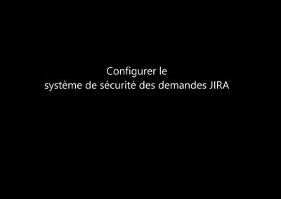 Configurer les systèmes de sécurité des demandes JIRA