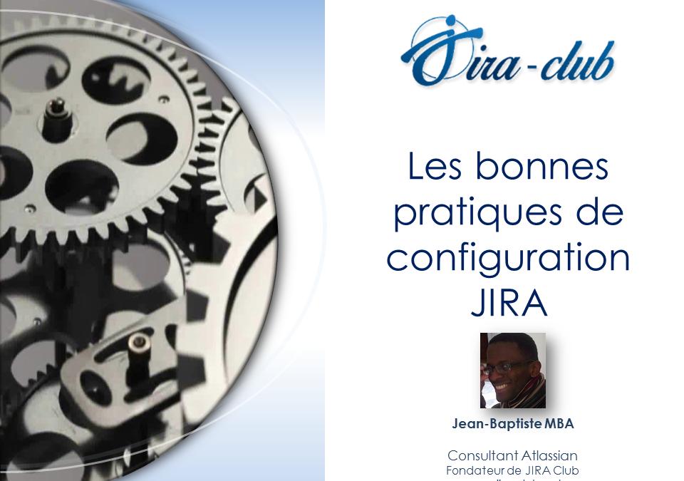 Webinar : 7 bonnes pratiques de configuration JIRA