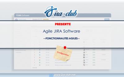JIRA Software – Les 8 leviers de configuration agile (Partie 1)
